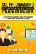 SQL Programming & Database Management For Absolute Beginners