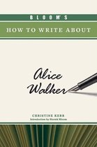 Bloom's How to Write About Alice Walker