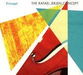 Rafael Jerjen Concept The - Tricept