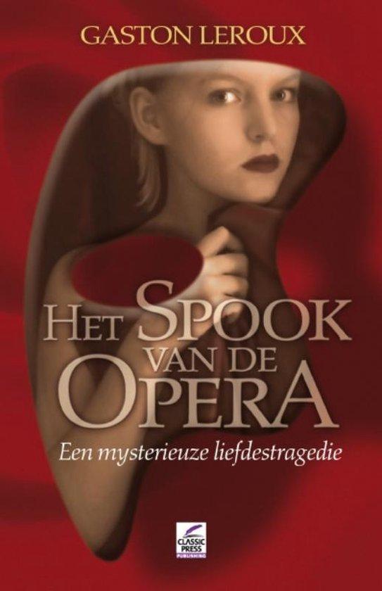 Het Spook Van De Opera - Gaston Leroux  