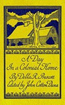 Day in a Colonial Home