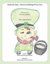 The Adventures of Princess Isabella the Leprechaun