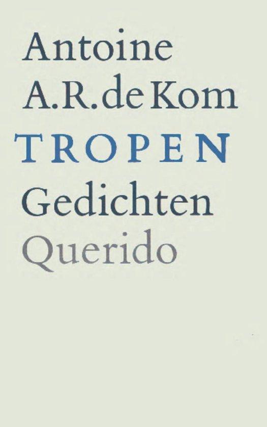 Boek cover Tropen van Antoine de Kom (Onbekend)