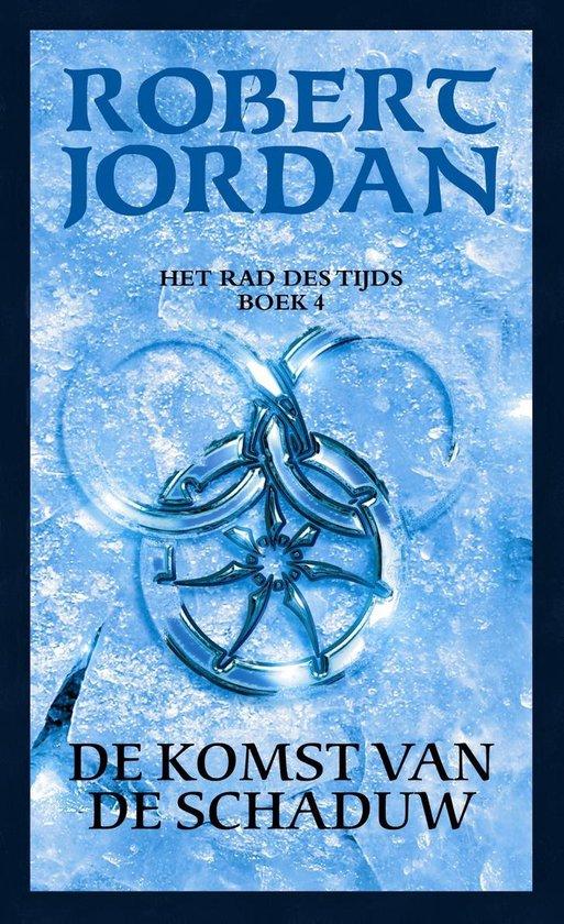 Het Rad des Tijds - 4 - De komst van de schaduw - Robert Jordan |