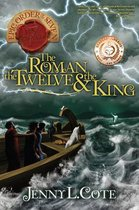 The Roman, the Twelve & the King