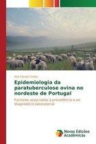 Epidemiologia Da Paratuberculose Ovina No Nordeste de Portugal