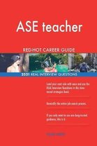 ASE Teacher Red-Hot Career Guide; 2521 Real Interview Questions