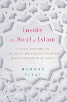 Inside the Soul of Islam
