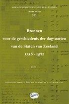Bronnen voor de geschiedenis der dagvaarten van de Staten van Zeeland 1318-1572: Band 1