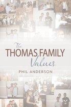 The Thomas Family Values