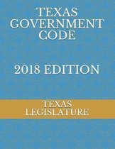 Texas Government Code 2018 Edition