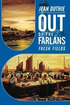 Out of the Farlans