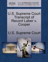 U.S. Supreme Court Transcript of Record Laber V. Cooper