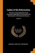 Ladies of the Reformation