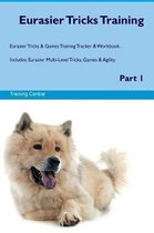 Eurasier Tricks Training Eurasier Tricks & Games Training Tracker & Workbook. Includes