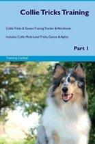 Collie Tricks Training Collie Tricks & Games Training Tracker & Workbook. Includes