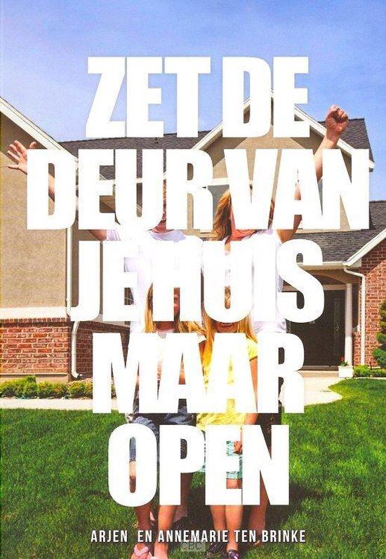 Zet de deur van je huis maar open - Arjen ten Brinke | Readingchampions.org.uk