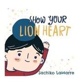 Show Your Lion Heart