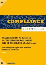 REGULATION (EU) No 649/2012 OF THE EUROPEAN PARLIAMENT AND OF THE COUNCIL