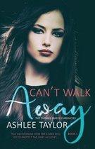Can't Walk Away