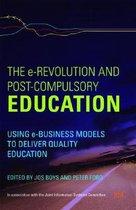 The e-Revolution and Post-Compulsory Education
