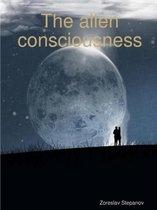 The Alien Consciousness
