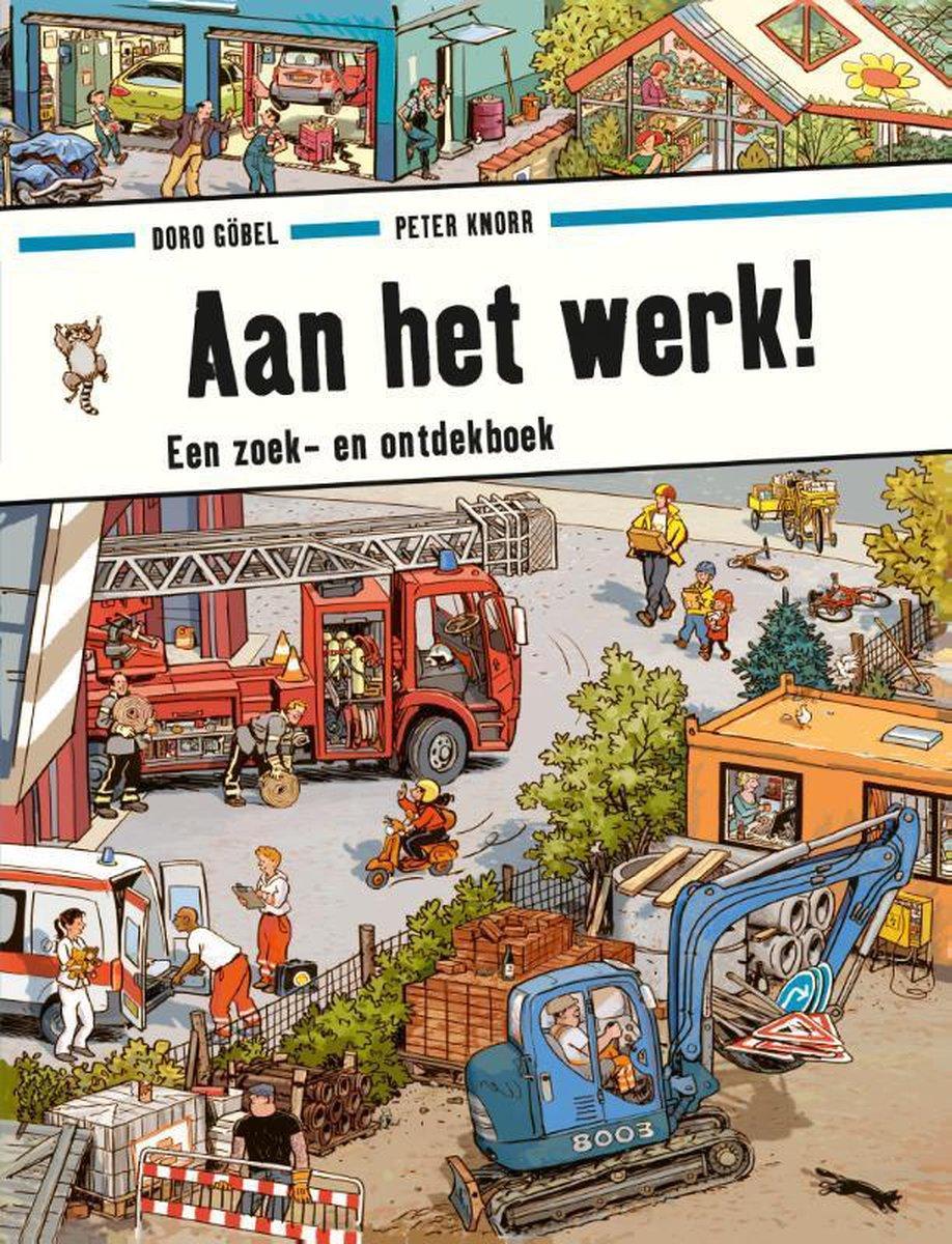 bol.com | Aan het werk!, Doro Göbel | 9789021671338 | Boeken