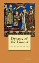 Dynasty of the Lioness