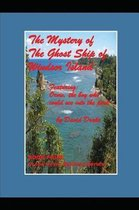 The Mystery of the Ghost Ship of Windsor Island