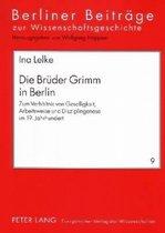 Die Brueder Grimm in Berlin