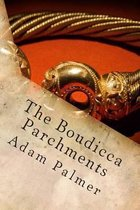 The Boudicca Parchments