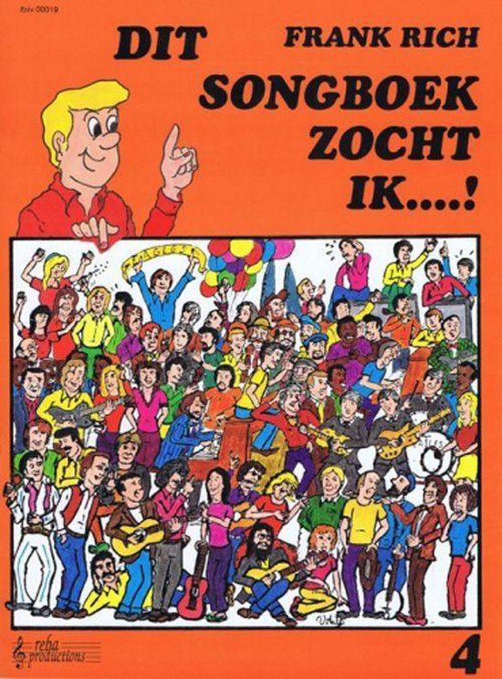 DIT SONGBOEK ZOCHT IK..! DL. 4 - Frank Rich |