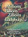 Millions and Billions and Zillions of Ladybugs