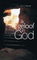 Ik geloof in God
