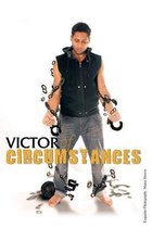 Victor of Circumstances