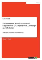 Environmental Non-Governmental Organizations (NGOs) in Jordan. Challenges and Obstacles