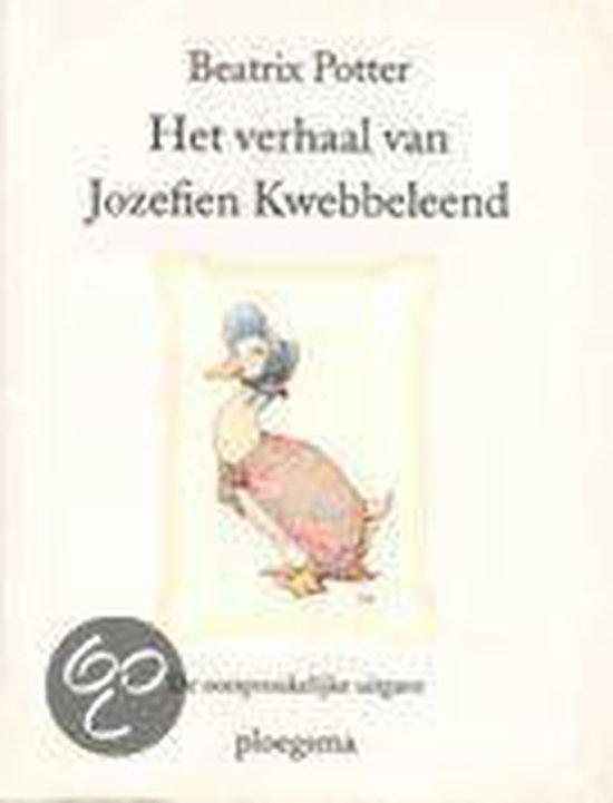 Het Verhaal Van Jozefien Kwebbeleend - Beatrix Potter |