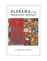 Alabama in the Twentieth Century