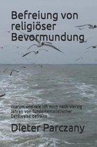 Befreiung Von Religi ser Bevormundung