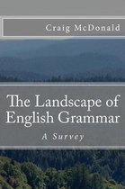 The Landscape of English Grammar