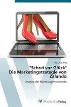 Schrei VOR Gluck Die Marketingstrategie Von Zalando