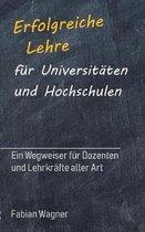 Erfolgreiche Lehre F r Universit ten Und Hochschulen