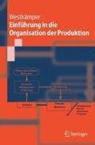 Einfuhrung in Die Organisation Der Produktion