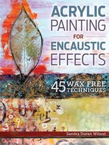 Acrylic Painting for Encaustic Effects
