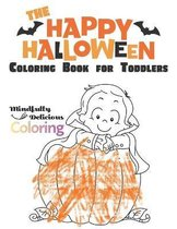 The Happy Halloween Coloring Book for Toddlers