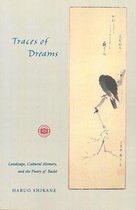 Traces of Dreams