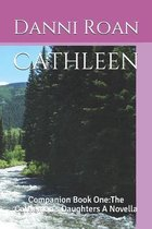 Cathleen: Companion Book One