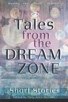 Tales From the Dream Zone