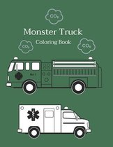 Monster Truck Coloring Book For Kids Ages 2-6: Cars Coloring Book For Kids & Toddlers - Activity Books For Preschooler - Coloring Book For Boys, Girls