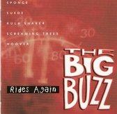 The Big Buzz - Rides Again